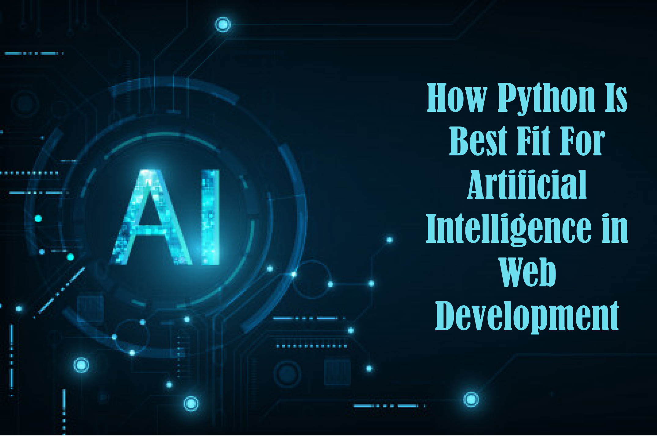 Anteelo design how python is the best fit for artificial intelligence in web development