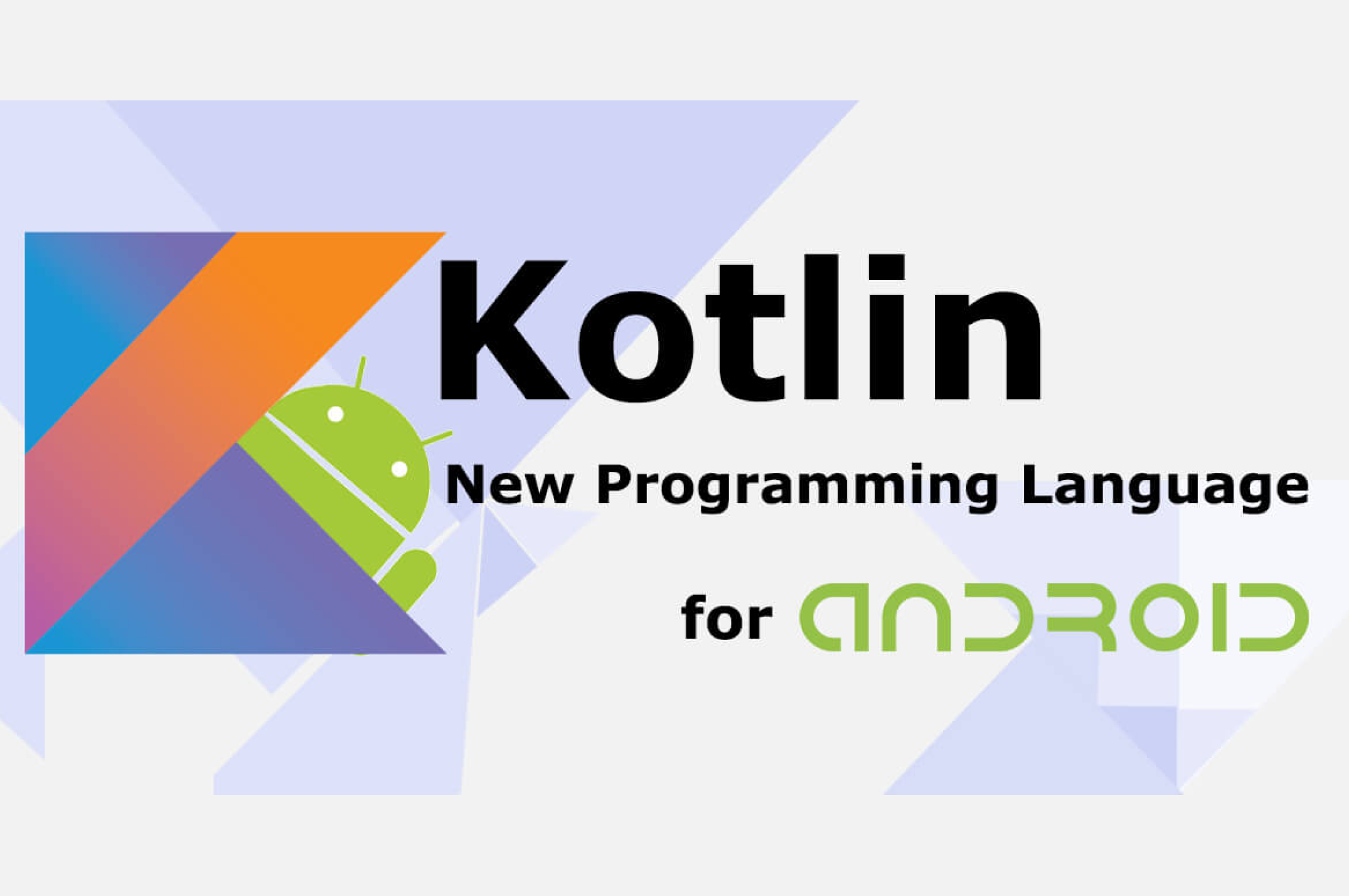 Anteelo Design Kotlin Programming Language now supported in Android